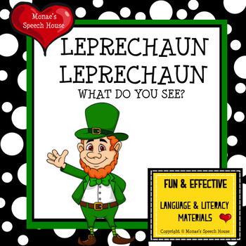 LEPRECHAUN LEPRECHAUN WHAT DO YOU SEE? Early Reader Pre-K ...