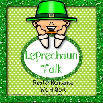 Leprechaun Talk Real Nonsense Word Sort By The Reading Clubhouse