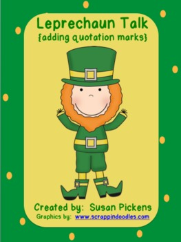 Leprechaun Talk {adding quotation marks}