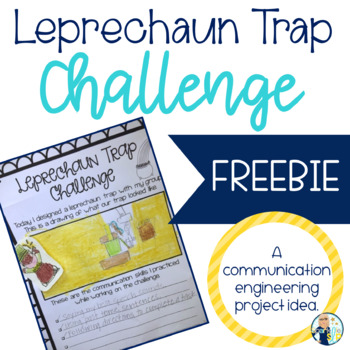 Leprechaun Trap Challenge:  A Communication Engineering Pr