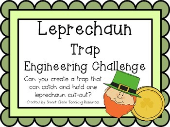 Leprechaun Trap: Engineering Challenge Project ~ Great STEM Activity!