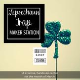 Leprechaun Trap Maker Station - A Saint Patrick's Day Activity