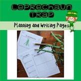 Leprechaun Trap {Planning and Writing Pages}