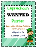 """Leprechaun """"WANTED POSTER"""" writing activity aligned to Common Core 1st/2nd/3rd"""