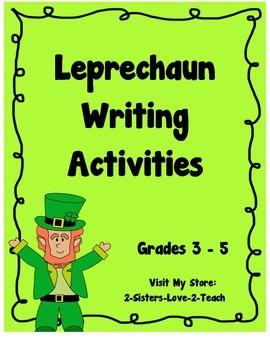 Leprechaun Writing Activities - CCSS Aligned - St. Patrick's Day