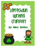 Leprechaun Writing Craftivity for St. Patrick's Day!!