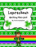 Leprechaun Writing Mini-Unit