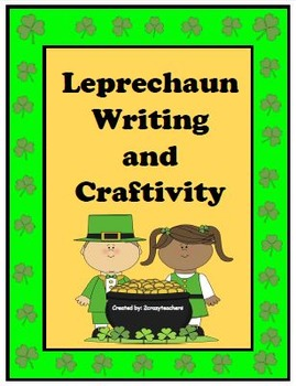 Leprechaun Writing and Craftivity