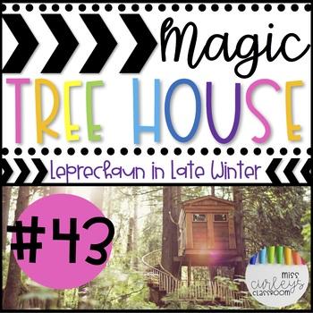 LEPRECHAUN IN LATE WINTER: Magic Tree House #43 Book Companion