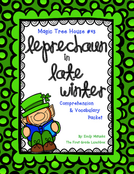 Leprechaun in Late Winter Comprehension Packet