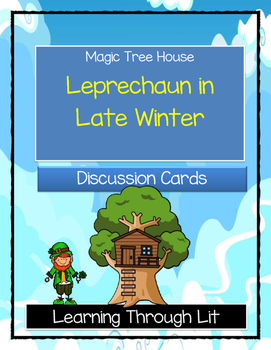 Magic Tree House LEPRECHAUN IN LATE WINTER - Discussion Cards