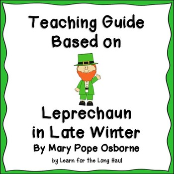 Leprechaun in Late Winter Teaching Guide