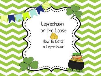 Leprechaun on the Loose - How to Catch a Leprechaun