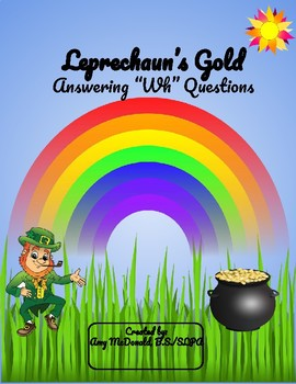 """Leprechaun's Gold - Answering """"Wh"""" Questions"""