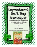 Leprechauns Don't Play Basketball {Comprehension Pack}