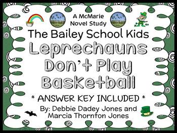 Leprechauns Don't Play Basketball (The Bailey School Kids) Novel Study