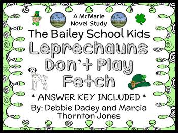 Leprechauns Don't Play Fetch (Bailey School Kids) Novel Study / Comprehension