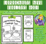 Leprechauns Have Feelings Too!  (a feelings coloring book