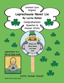 Leprechauns Never Lie - Comprehension Q & A Sticks & Craft