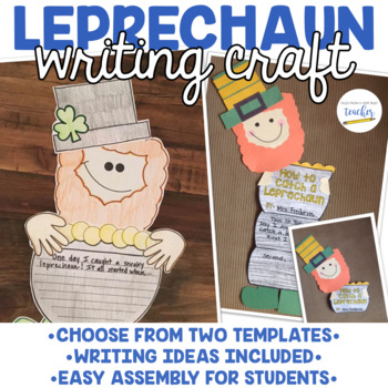 How to Catch a Leprechaun {Writing Craftivity}