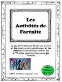 Les Activites de Fortnite- French Activities with Reading Comprehension and more