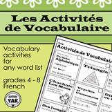 Les Activités de Vocabulaire / FRENCH Vocabulary Activities for any Wordlist