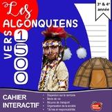 Les Algonquiens/ Cahier Interactif / French social studies