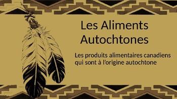 Les Aliments Autochtones (Indigenous food)
