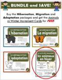 Les Animaux en Hiver - BUNDLE (French: Hibernation, Migrat
