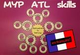 Les Approches de L'Apprentissage (MYP ATL Skills in French)