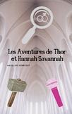 Les Aventures de Thor et Hannah Savannah
