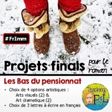 Les Bas du Pensionnat (roman) - Options de projets finals