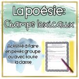 Les Champs Lexicaux - La poésie