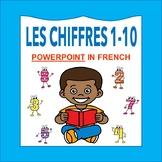 Les Chiffres et les Nombres 1-10: French Numbers 1-10 POWERPOINT