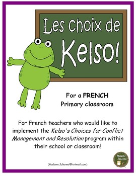 Les Choix de Kelso (French Kelso's Choices: conflict managment strategies)