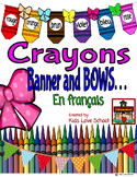 Les Couleurs-Banner and Bows Colour/or Display-FSL and French Immersion