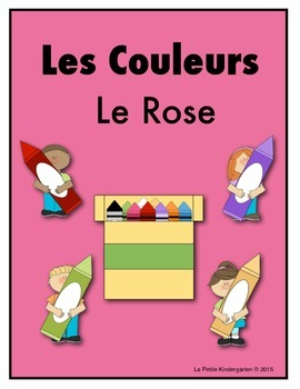Les Couleurs:  French Emergent Reader for the color Pink