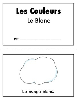 Les Couleurs:  French Emergent Reader for the color White