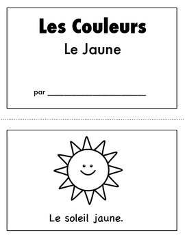 Les Couleurs:  French Emergent Reader for the color Yellow