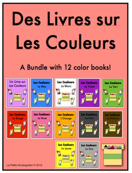 Les Couleurs:  French Emergent Readers Bundle of 12 Books!