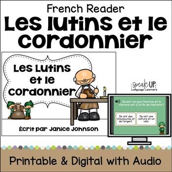 Les Elfes et le Cordonnier ~ Simplified Elves & the Shoemaker French Reader