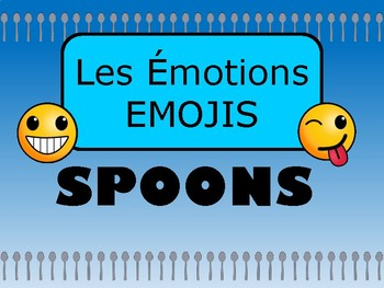 Les Émotions Emojis Spoons Card Game - Emotions Vocabulary in French