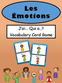 Les Émotions J'ai… Qui a..? Vocabulary Card Game- French Emotions Vocabulary