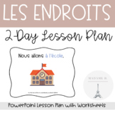 Les Endroits (Places in French): Two-Day Lesson Plan Package