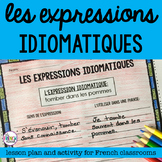 Les Expressions  Idiomatiques - French idioms lesson