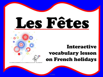 Les Fêtes (French holidays)