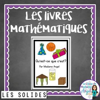 Les figures géométriques:  A French Emergent Reader featuring 3D solids