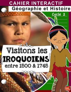 Cahier interactif / Les Iroquoiens vers 1745