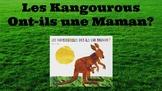 Les Kangourous Ont-ils une Maman? BOOK | Does the Kangaroo