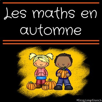 Maths en automne // French Fall Math Pack